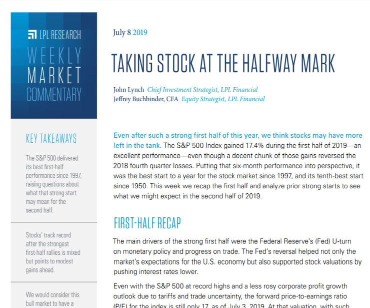 Taking Stock At The Halfway Mark | Weekly Market Commentary | July 8, 2019